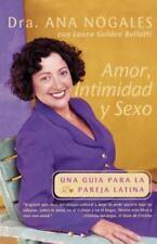 Amor, Intimidad y Sexo : Una Guia para la Pareja Latina by Lauren G. Belloti...