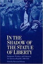 In the Shadow of the Statue of Liberty: Immigrants-ExLibrary