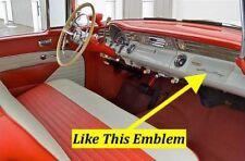 PONTIAC STAR CHIEF 1956 DASH BOARD EMBLEM NEW    25