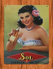 "TIN SIGN ""Sol Girl"" Vintage Advertisement Retro Pin Up Beer Cerveza"