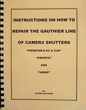 Instructions On How to Repair The Gauthier Line of Camera Shutters, 90 pages