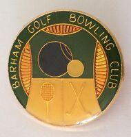 Barham Golf Tennis & Bowling Club Badge Pin Vintage Lawn Bowls (L30)