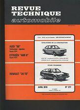 (44B)REVUE TECHNIQUE AUTOMOBILE RENAULT 20 TS / CITROEN AMI 8 / AUDI 80
