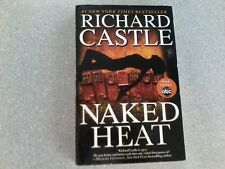 Naked Heat by Richard Castle (2010, Hardcover)