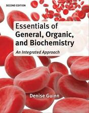 Essentials of General, Organic, and Biochemistry by Denise Guinn Second Ed 2014