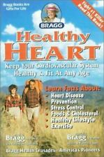 Bragg Healthy Heart, Revised: Keep Your Cardiovascular System Healthy & Fit at A
