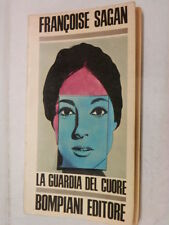 LA GUARDIA DEL CUORE Francoise Sagan Miro Silvera Bompiani 1968 libro romanzo di