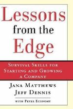Lessons from the Edge:  Survival Skills for Starting and Growing a Com-ExLibrary