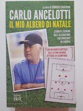 Carlo Ancelotti: Il mio albero di Natale NUOVO -50% ed. BUR A45