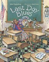 Mrs Hartwells Classroom Last Day Blues Julie Danneberg (Paperback) FREE ship $35