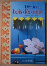 § livre Décors en bois découpé - E. Bridier, M. Forest, V. Zuber