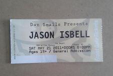 Jason Isbell 2011 concert ticket Here We Rest tour Ithaca NY. not DBT ST vinyl