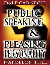 Public Speaking by Dale Carnegie (the Author of How to Win Friends & Influence P