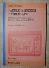 FERRUCCIO OSIMO - PAROLE, EMOZIONI E VIDEOTAPE - 1ED. 2001 FRANCOANGELI (BG)