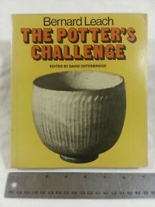 POTTER'S CHALLENGE By Bernard Leach - 1983 paperback