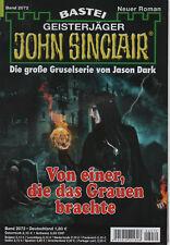 JOHN SINCLAIR ROMAN Nr. 2072 - Von einer , die das Grauen brachte - Jason Dark