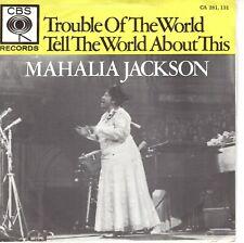 7inch MAHALIA JACKSONtrouble of the worldHOLLAND EX+  (S0538)