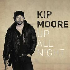 Moore,Kip - Up All Night (2012, CD NEUF)