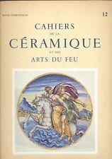 Cahiers de la céramique et des arts du feu, N° 12