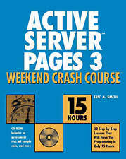 Active Server Pages 3 Weekend Crash Course by Eric A. Smith (Mixed media...