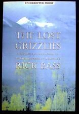 The Lost Grizzlies: A Search for Survivors Advance Uncorrected Proof NEW PBk.