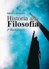 Historia de la Filosofía: 2º Bachillerato by Israel Moreno (2016, Paperback)