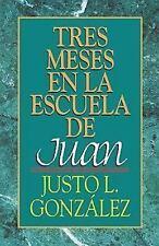 Tres Meses en la Escuela de Juan, Justo L. Gonzalez, Good Condition, Book