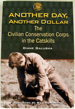 Another Day, Another Dollar: The Civilian Conservation Corps in the Catskills 20