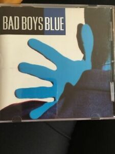 Bad Boys Blue Bad Boys Blue