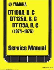 Yamaha service workshop manual 1974, 1975 & 1976 DT175A, DT175B & DT175C