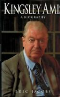 Good, Kingsley Amis: A Biography, Jacobs, Eric, Book