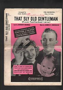 That Sly Old Gentleman 1939 OrchestrationEastside of Heaven Sheet Music