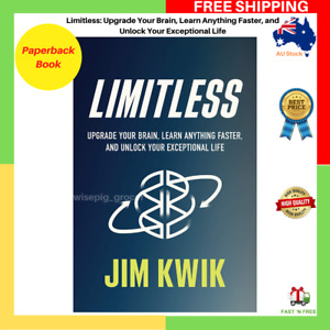 Limitless: Upgrade Your Brain, Learn Anything Faster by Jim Kwik Paperback Book