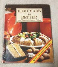 1981 Tupperware HOMEMADE IS BETTER Cookbook Recipe Book 30th Anniversary Edition