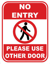 Sign Adhesive Sticker Notice Vinyl No Entry Please Use Other Door Entrance
