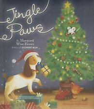 Jingle Paws by Brown, Margaret Wise -Hcover