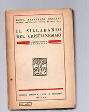 il sillabario del cristianesimo - francesco olgiati - vigesimaseconda edizione