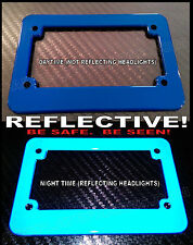 BLUE MOTORCYCLE REFLECTIVE SAFETY LICENSE PLATE FRAME BE SEEN AT NIGHT!