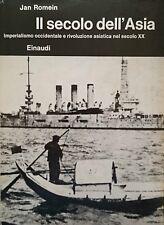 JAN ROMEIN IL SECOLO DELL'ASIA IMPERIALISMO OCCIDENTALE... EINAUDI 1969 INTONSO