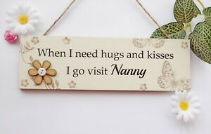 Nanny Hugs and Kisses Wooden Gift Plaque Hanging Sign