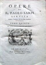 1763 – PAOLO SARPI, OPERE – REPUBBLICA DI VENEZIA CHIESA CATTOLICA SCOMUNICHE