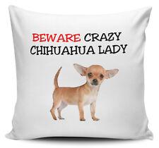 Beware Crazy CHIHUAHUA LADY Novelty Cushion Cover