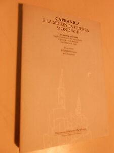 LIBRO : CAPRANICA E LA SECONDA GUERRA MONDIALE -NUOVI QUADERNI ED