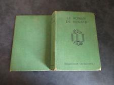 """Le ROMAN de RENARD collection """"je raconte"""" Nelson éditeurs 1937 par M. L. TARSOT"""