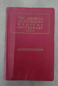 Vintage 1935 American Illustrated Medical Dictionary Newman Dorland 17th Edition