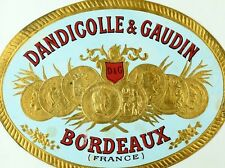 1880's Dandicolle & Gaudn D & G Bordeaux France Bottle Label Original L5