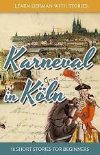 Dino Lernt Deutsch Ser.: Learn German with Stories: Karneval in Köln - 10...