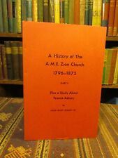 1972 Bradley HISTORY OF THE A.M.E. ZION CHURCH 1796-1872 Asbury Methodism Book