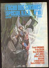 L'ECHO DES SAVANES SPECIAL USA N°10. 1979.
