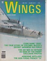 Wings Magazine June 1982 Aircraft Military, WWII , Vietnam Airplane , Japanese